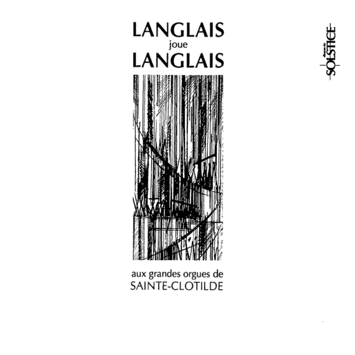 langlais-plays-langlais-at-sainte-clotilde-in-paris