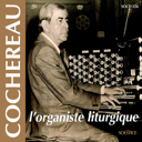 cochereau-the-liturgic-organist